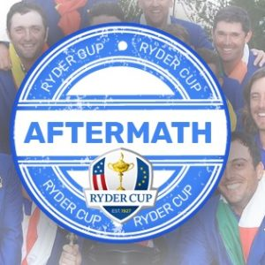 Ryder Cup – The Aftermath