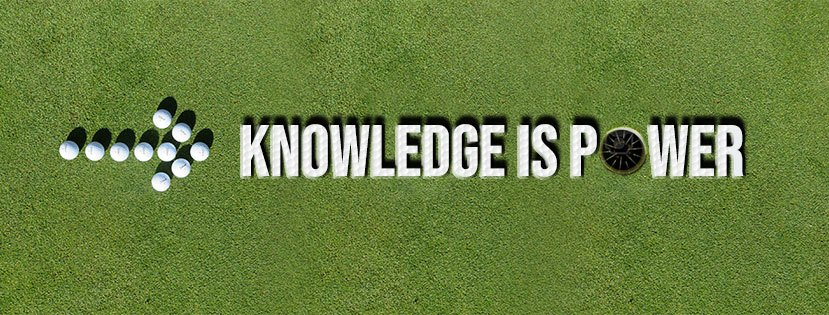 Golf Knowledge is Power